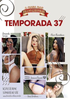 A Casa das Brasileirinhas Temporada 37