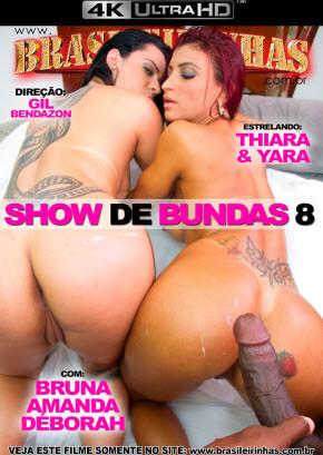 Show de Bundas 8 4k