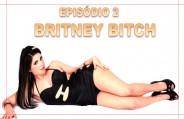 Britney Bitch fazendo perfomances de podolatria deliciosamente