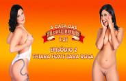 Thiara Fox and Sara Rosa warm up the season 21 atmosphere of the Casa das Brasileirinhas