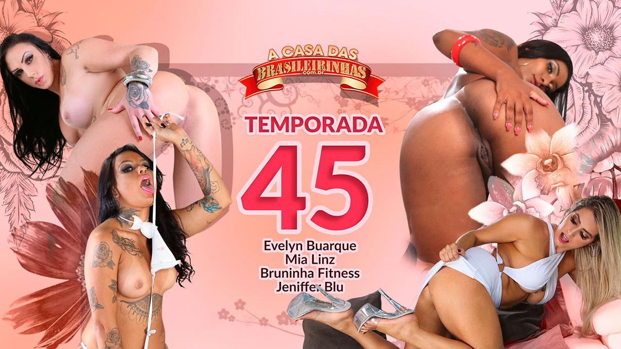 A Casa das Brasileirinhas Temporada 45