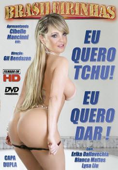 Filme pornô Eu Quero Tchu Eu Quero Dar Capa Hard
