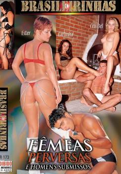 Femeas Perversas e Homens Submissos