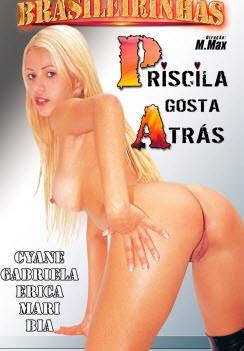 Priscila gosta atrás