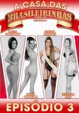 Casa das Brasileirinhas - Temporada 4 - Ep 3 - Nayra Mendes
