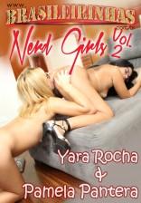 Nerd Girls 2 - Lésbicas Pamela Pantera e Yara