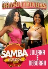Samba Pornô 4k - Juliana Ramos e Deborah Blu