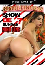 Show de Bundas 7 4k - Bundão da Nina Lins