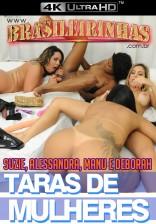 Taras de Mulheres 4k - Orgia lésbica