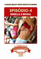 A Casa das Brasileirinhas Temporada 25 - Ep.4 - Bruna e Mirella