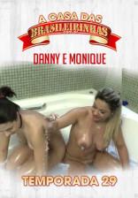 A morena Danny Mancinni está de volta a Casa com Monique Lopes
