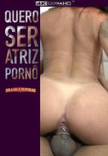 Barbara Alves realizou seu sonho de se tornar uma atriz pornô