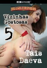 Vizinhas Gostosas 5 -