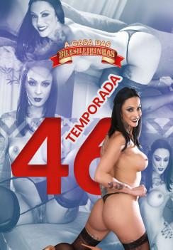 A Casa das Brasileirinhas Temporada 46 -