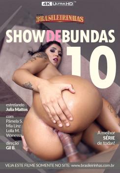Show de Bundas 10 -