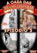 filme pornô Casa das Brasileirinhas - Temporada 3 mini capa