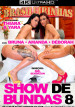 Porn Show de Bundas 8 4k mini cover