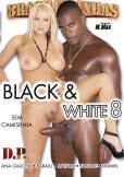 Black E White 8