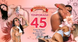 The house of Brasilerinhas season 45