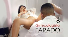 Trailer of porn movie The Gynecologist Tarado
