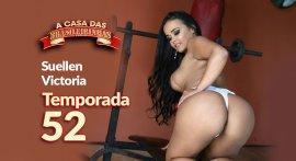 Porn Suellen Victória: The House of Brasileirinhas T52