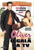 Oliver o Galã da TV