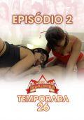 A Casa das Brasileirinhas Temporada 26 - Ep 2 - Marcella e Amanda