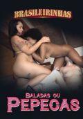 Baladas ou Pepecas - Ménage a trois de lésbicas