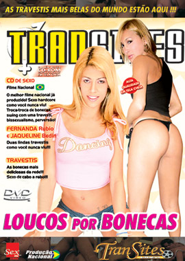 filmes de travestis Loucos por Bonecas