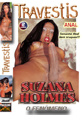 filmes de travestis Suzana Holmes o Fenômeno