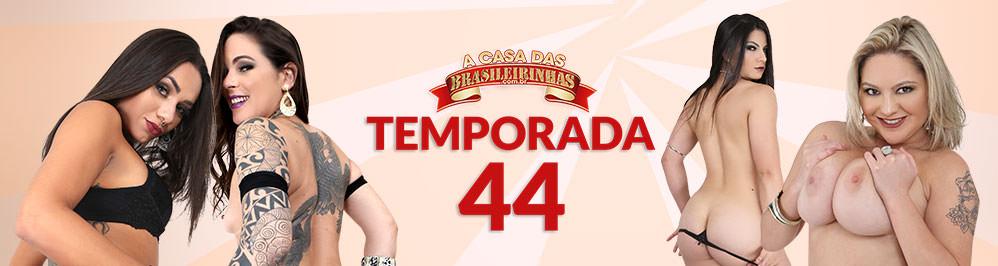 A Casa Das Brasileirinhas Temporada 44